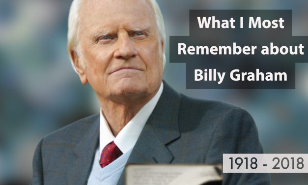 What do I remember about Billy Graham?